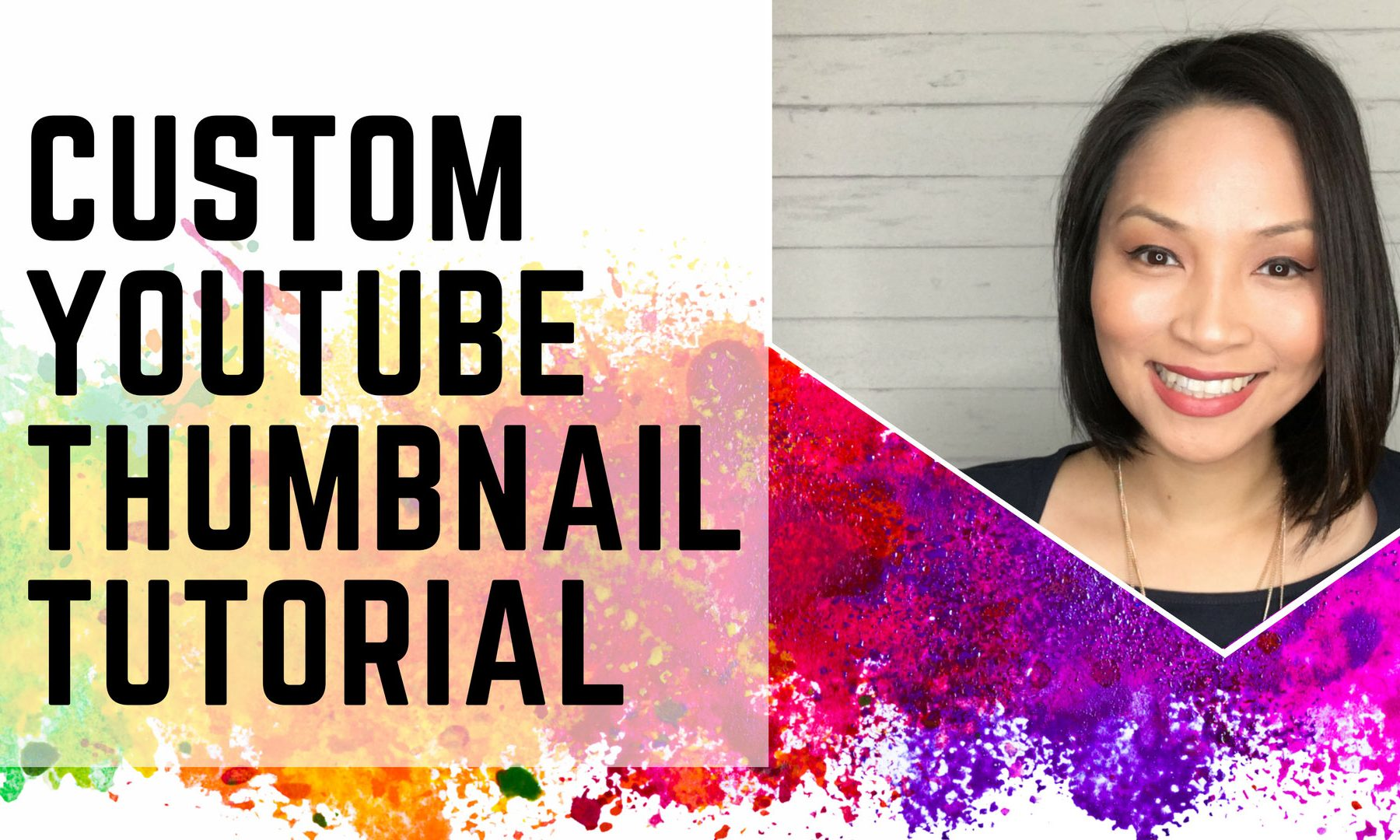 How to create your custom YouTube Custom Thumbnail