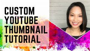 YouTube Custom Thumbnail Tutorial