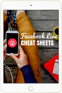 Facebook Live Cheat Sheets