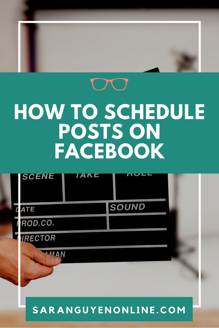 How to schedule posts on Facebook - Sara Nguyen